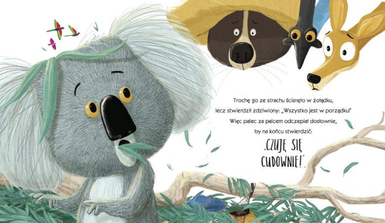 Tytułowy bohater książeczki ''Koala, który się trzymał'' w obawie przed nieznanym nie chce oderwać się od drzewa. Picturebook może stać się wstępem do dyskusji o tym, że strach bywa często złym doradcą