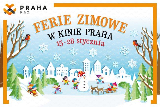 Ferie zimowe 2018 w Kinie Praha.