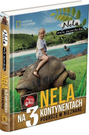 Okładka najnowszej książki Neli, Małej Reporterki.