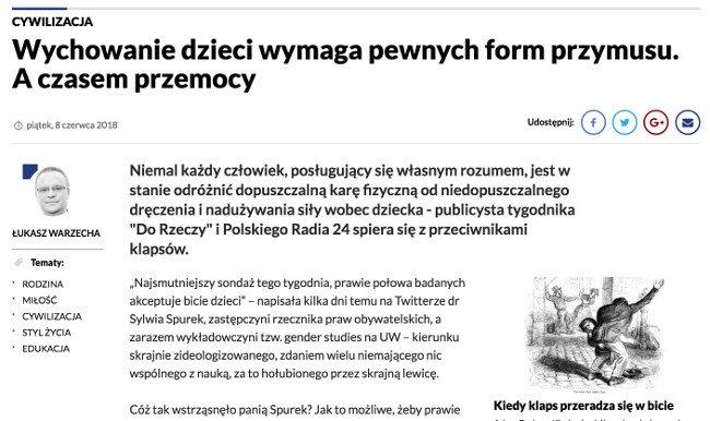 Łukasz Warzecha w swoim artykule stwierdził, że wychowanie wymaga różnych form przymusu – w tym przemocy