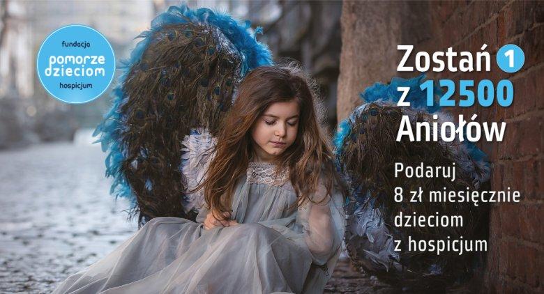 Każdy może zostać Aniołem.