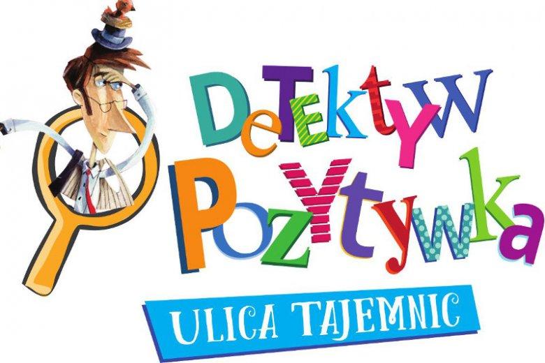 """""""Detektyw Pozytywka"""" Grzegorz Kasdepke"""