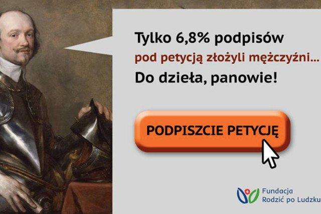 Tylko niespełna 7 proc. taki odsetek stanowią mężczyźni w złożonych podpisach pod petycją.
